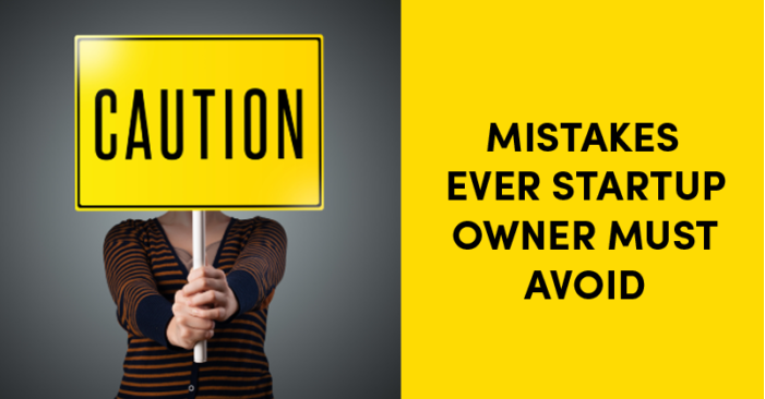 Mistakes that a start-up should avoid